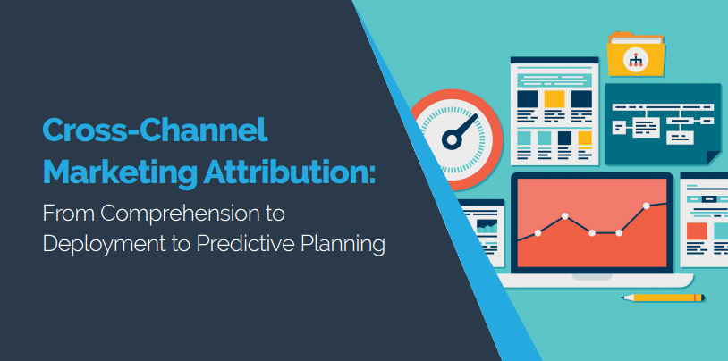 Cross-Channel Marketing Attribution Whitepaper