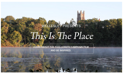 Wellesley College - This Is the Place Video